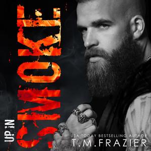 Up in Smoke: A King Series Novel (Unabridged)