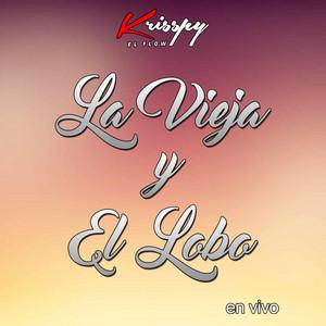 La Vieja Y El Lobo (En Vivo)