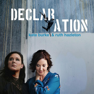 The Declaration by Kate Burke & Ruth Hazleton