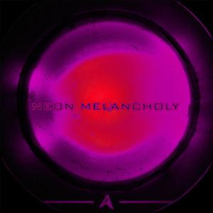 Neon Melancholy