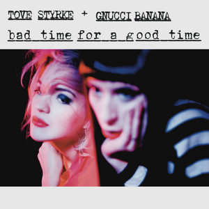 Bad Time for a Good Time (feat. Gnucci Banana)