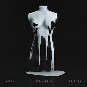 Edit You (feat. Stela Cole)