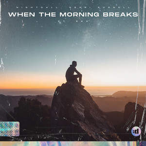 When The Morning Breaks (feat. EKE)