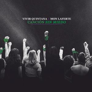 Canción Sin Miedo - Vivir Quintana