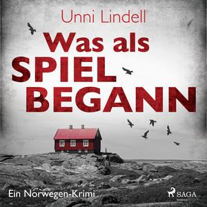 Kapitel 74.3 & Kapitel 75.1 - Was als Spiel begann - Ein Norwegen-Krimi by Unni Lindell, Kai Henrik Möller