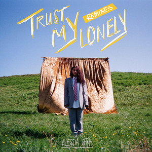Trust My Lonely (Remixes)