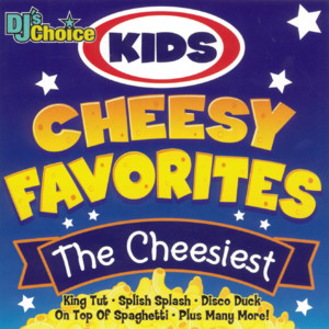 Kids Cheesy Favorites album