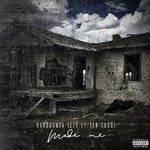 Made Me (feat. YFN Lucci)