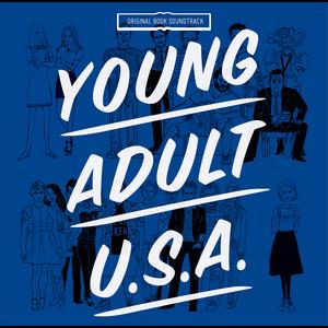 Young Adult U.S.A. (Original Book Soundtrack)