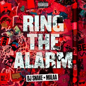 DJ Snake, Malaa - Ring The Alarm Mp3 Download