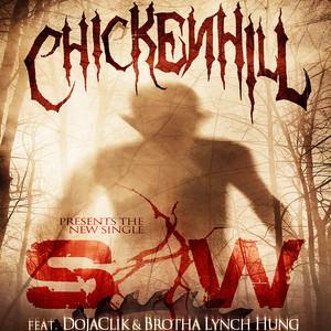 Chickenhill Presents: Saw - Single