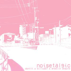 Noisetalgic