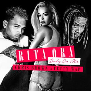 Body on Me (feat. Chris Brown & Fetty Wap) [Fetty Wap Remix]