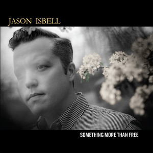Speed Trap Town by Jason Isbell