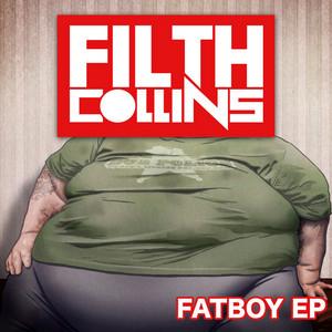 Fatboy Riddem by Filth Collins