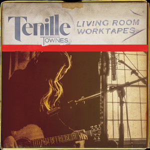Living Room Worktapes - Tenille Townes