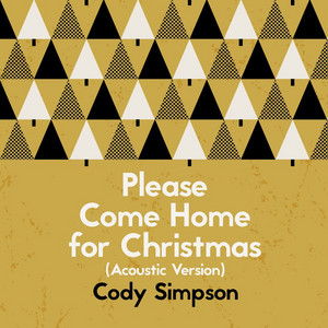 Please Come Home for Christmas (Acoustic Version)