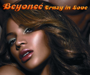 Crazy In Love (featuring Jay-Z)