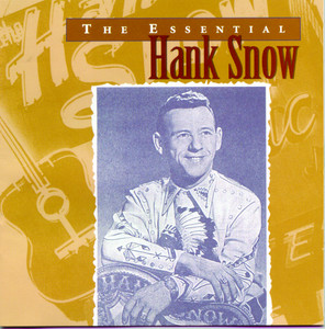 The Essential Hank Snow album