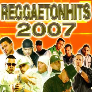Reggaeton Hits 2007 album
