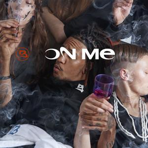 On Me (feat. Bricc Baby Shitro)