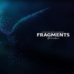 Fragments (Studio Edit)