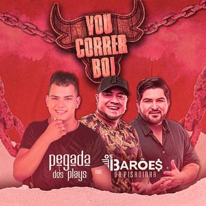 Vou Correr Boi (feat. Os Barões Da Pisadinha) [Ao Vivo]