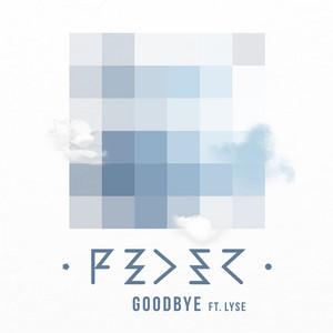 Feder feat. Lyse - Goodbye