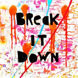 Break It Down (feat. Beechey)