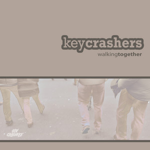 Walking Together by Key Crashers