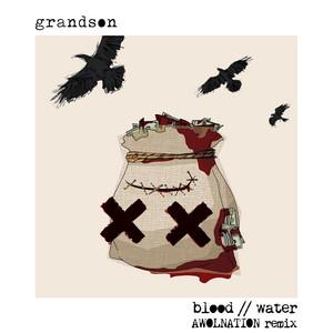 Blood // Water (AWOLNATION Remix)