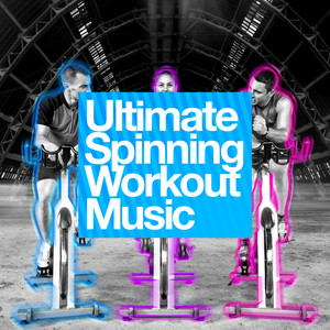 Ultimate Spinning Workout Music album