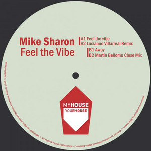 Feel The Vibe - Lucianno Villarreal Remix