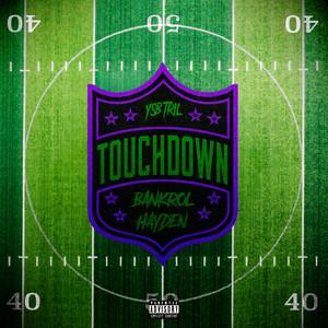 Touchdown (with Bankrol Hayden)