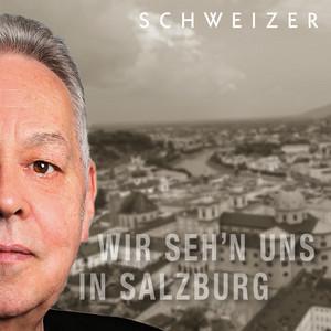 Wir seh'n uns in Salzburg