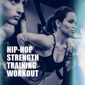Hip-Hop Strength Training Workout album