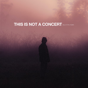 THIS IS NOT A CONCERT (QUESTION MARK) (Live)
