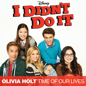 """Time Of Our Lives (Main Title Theme) [Music From The TV Series """"I Didn't Do It""""]"""