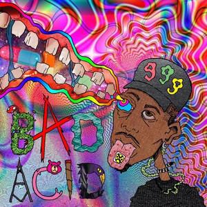 Bad Acid +++