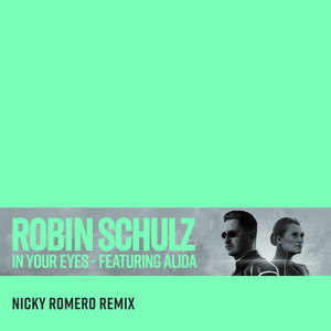 In Your Eyes (feat. Alida) [Nicky Romero Remix]