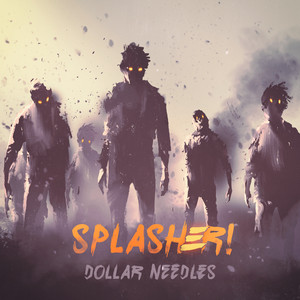 Splasher!