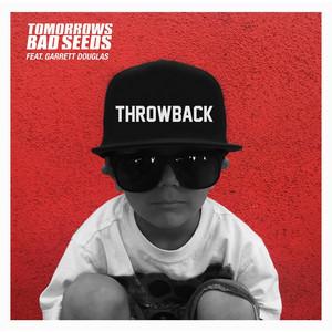 Throwback (feat. Garrett Douglas)