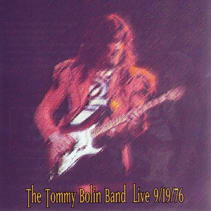 The Tommy Bolin Band Live 9/19/76 album