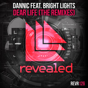 Dear Life (The Remixes) featuring Bright Lights