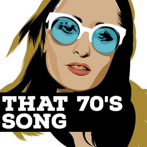 That 70's Song