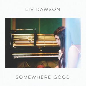 Somewhere Good
