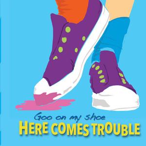 Goo On My Shoe