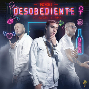 Desobediente (feat. Alexis Y Fido)
