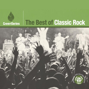The Best Of Classic Rock - Green Series