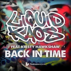 Liquid Kaos ft Kirsty Hawkshaw – Back In Time (Studio Acapella)